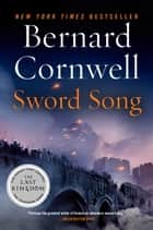 Sword Song ebook by Bernard Cornwell