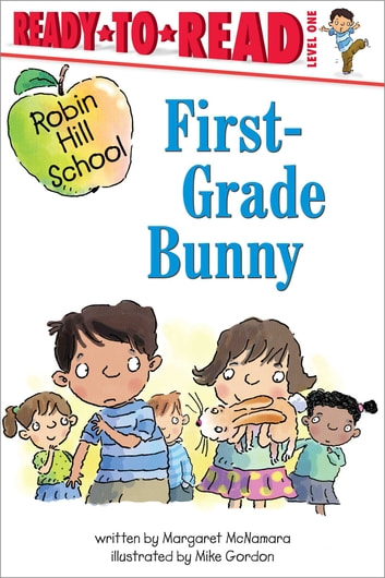 First-Grade Bunny - with audio recording ebook by Margaret McNamara