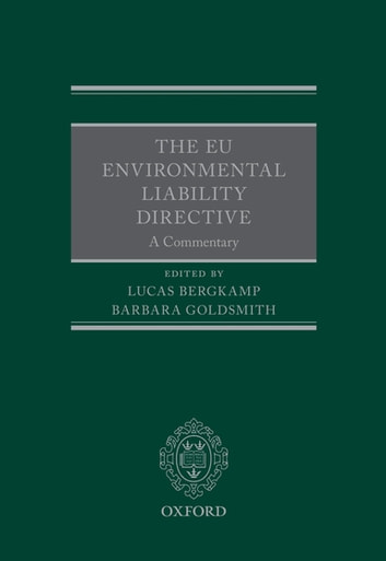 The EU Environmental Liability Directive - A Commentary ebook by