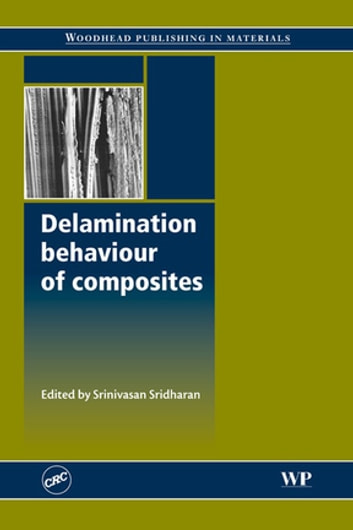 Delamination Behaviour of Composites ebook by