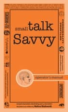 Small Talk Savvy ebook by Melissa Wadsworth
