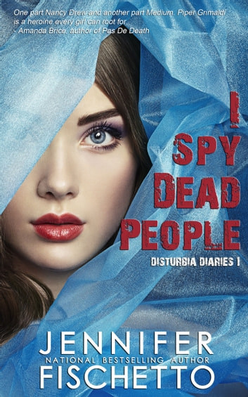 I Spy Dead People ebook by Jennifer Fischetto