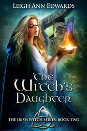 The Witch's Daughter ebook by Leigh Ann Edwards