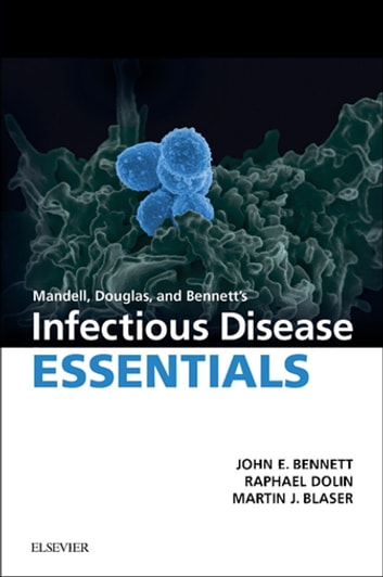 Mandell douglas and bennetts infectious disease essentials e book mandell douglas and bennetts infectious disease essentials e book ebook by john e fandeluxe Gallery
