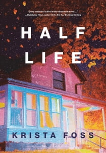 Half Life ebook by Krista Foss