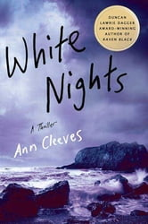 White Nights - A Thriller ebook by Ann Cleeves