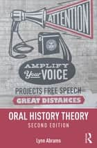 Oral History Theory ebook by Lynn Abrams