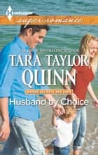 Husband by Choice ebook by Tara Taylor Quinn