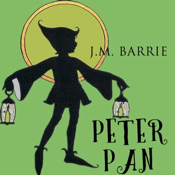 Peter Pan (James Matthew Barrie) audiobook by James Matthew Barrie