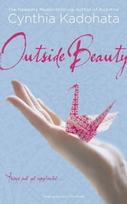 Outside Beauty ebook by Cynthia Kadohata
