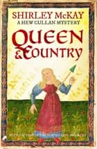 Queen & Country - A Hew Cullan Mystery ebook by Shirley McKay