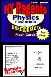 NY Regents Physics Test Prep Review--Exambusters Flashcards - New York Regents Exam Study Guide ebook by Regents Exambusters