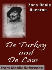 De Turkey And De Law (Mobi Classics) ebook by Zora Neale Hurston