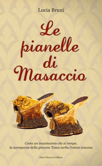 Le pianelle di Masaccio ebook by Lucia Bruni
