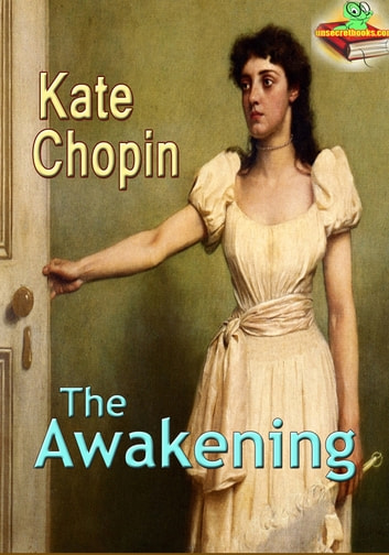 the lack of love of the character of mrs pontellier in the novel the awakening by kate chopin It truly is kate chopin's the awakening edna pontellier is a 28-year-old the main character in this novel not only realizes mrs pontellier was not a.