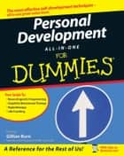 Personal Development All-In-One For Dummies ebook by Rhena Branch, Mike Bryant, Peter Mabbutt,...