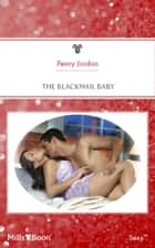 The Blackmail Baby ebook by Penny Jordan