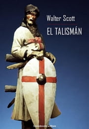 El Talismán ebook by Walter Scott