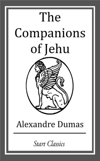 The Companions of Jehu ebook by Alexandre Dumas