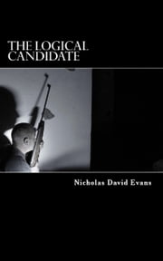 The Logical Candidate ebook by Nicholas David Evans
