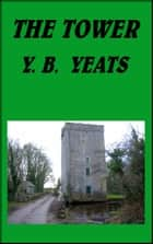 The Tower ebook by William Butler Yeats