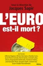 L'euro est-il mort ? ebook by Jacques Sapir