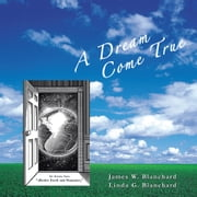 A Dream Come True ebook by James; Linda Blanchard