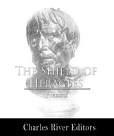 The Shield of Heracles ebook by Hesiod