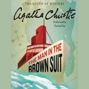 The Man in the Brown Suit audiobook by Agatha Christie