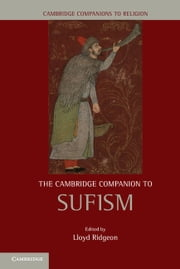 The Cambridge Companion to Sufism ebook by Lloyd Ridgeon