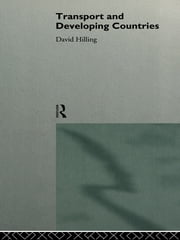 Transport and Developing Countries ebook by Dr David Hilling,David Hilling