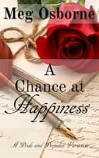A Chance at Happiness ebook by Meg Osborne