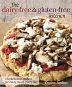 The Dairy-Free & Gluten-Free Kitchen ebook by Denise Jardine