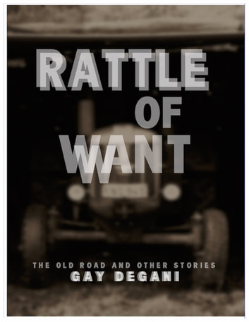 Rattle of Want ebook by Gay Degani