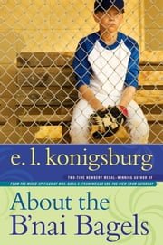 About the B'nai Bagels ebook by E.L. Konigsburg