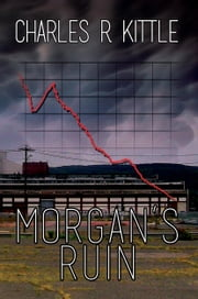 Morgan's Ruin ebook by Charles R. Kittle