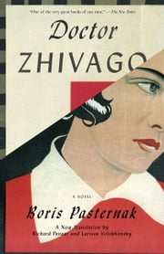 Doctor Zhivago ebook by Boris Pasternak,Richard Pevear,Larissa Volokhonsky