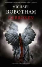 Gebroken ebook by Michael Robotham, Joost Mulder
