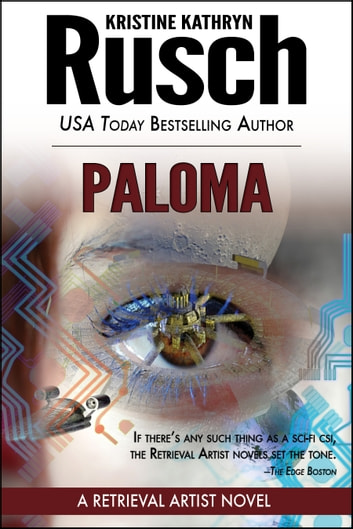 Paloma: A Retrieval Artist Novel ebook by Kristine Kathryn Rusch
