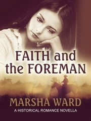Faith and the Foreman ebook by Marsha Ward