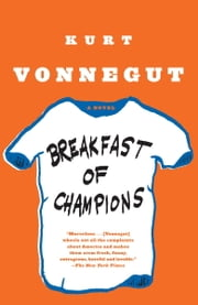 Breakfast of Champions - A Novel ebook by Kurt Vonnegut
