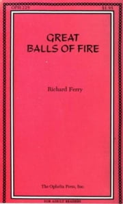 Great Balls Of Fire ebook by Ferry,Richard