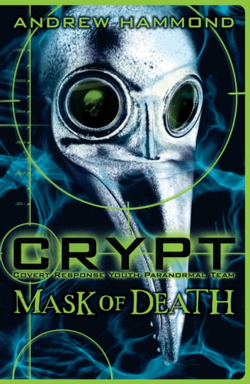 CRYPT: Mask of Death ebook by Andrew Hammond
