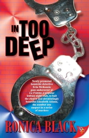 In Too Deep ebook by Ronica Black