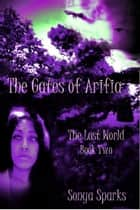 Gates of Arifia ebook by Sonya Sparks