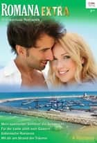 Romana Extra Band 26 ebook by Sharon Kendrick, Lee Wilkinson, Leah Ashton,...