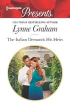 The Italian Demands His Heirs ekitaplar by Lynne Graham