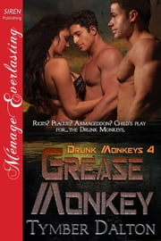 Grease Monkey ebook by Tymber Dalton