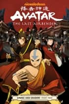Avatar: The Last Airbender - Smoke and Shadow Part 2 ebook by Gene Luen Yang, Gene Luen Yang