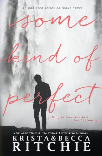 Some Kind of Perfect ebook by Krista Ritchie,Becca Ritchie